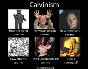 how-I-see-Calvinists